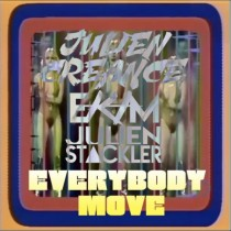 Julien Creance, Ekim & Julien Stackler 'Everybody Move' (-)