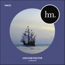Joachim Pastor 'Corsair' (Hungry Music 30)